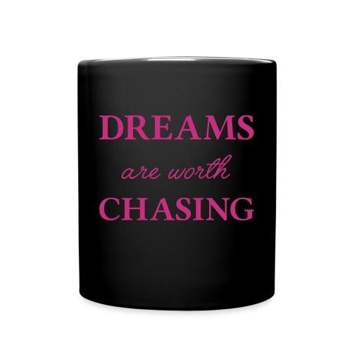 Dreams are worth chasing - Full Color Mug