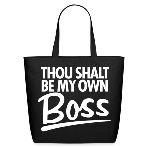 Thou Shalt be my own boss - Eco-Friendly Cotton Tote
