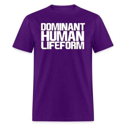 Dominant Human Lifeform (White Text) - Men's T-Shirt