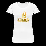 T-Shirts ~ Women's Premium T-Shirt ~ Gnarly Gnome Shirt