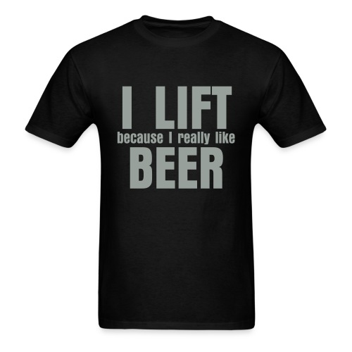 Lift 4 Beer - Men's T-Shirt