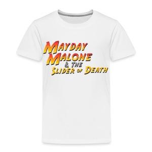 MayDay Malone - Toddler Premium T-Shirt