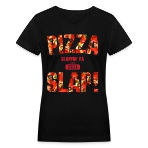 Pizza Slap! - Women's V-Neck T-Shirt