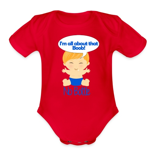 All about that boob 4 - Organic Short Sleeve Baby Bodysuit