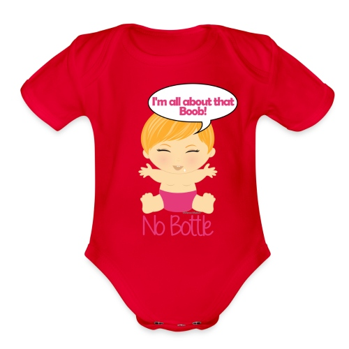 All about the boob 6 - Organic Short Sleeve Baby Bodysuit