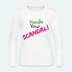 Handle Your Scandal! - Women's Long Sleeve Jersey T-Shirt