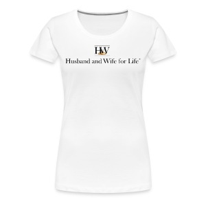 Women's Premium T-Shirt - Crew neck, short sleeve, women's Husband and Wife for Life T-Shirt