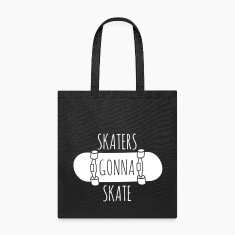 Skaters gonna skate Bags & backpacks