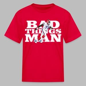 Bad Things Man - Kids' T-Shirt