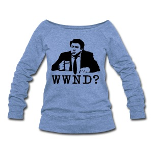 WWND? - Women's Wideneck Sweatshirt