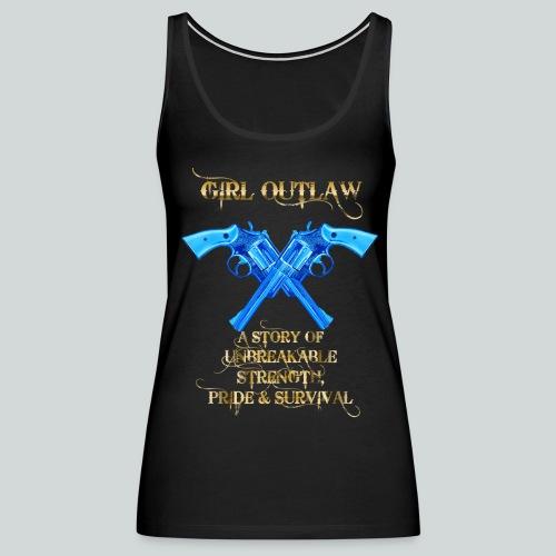 Girl Outlaw Promo Women's Premium Tank - Women's Premium Tank Top