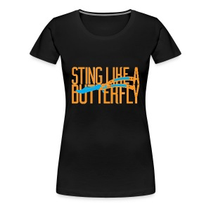 Sting Like A Butterfly - Women's Premium T-Shirt