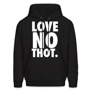 Love No Thot - Men's Hoodie