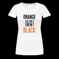 T-Shirts ~ Women's Premium T-Shirt ~ Orange is the New Black