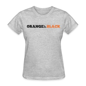 Orange is the New Black - Women's T-Shirt