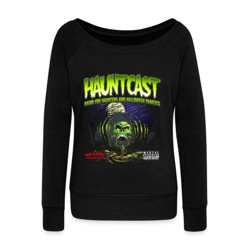 Hauntcast Women's Wide Neck Sweat Shirt - Women's Wideneck Sweatshirt