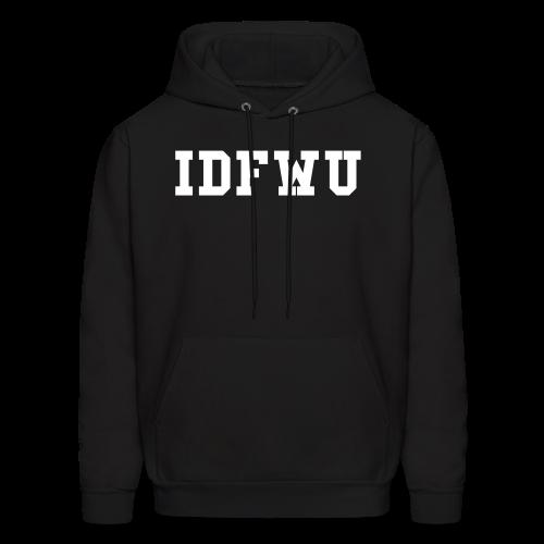 IDFWU Hoodie - Men's Hoodie