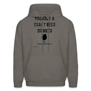 Proudly A Craft Beer Drinker Men's Hooded Sweatshirt - Men's Hoodie