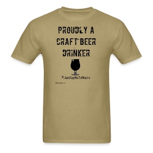 Proudly A Craft Beer Drinker Men's T-Shirt - Men's T-Shirt