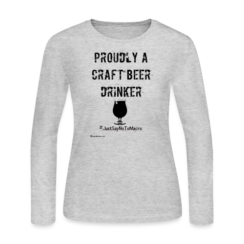 Proudly A Craft Beer Drinker Women's Long Sleeve T-Shirt - Women's Long Sleeve Jersey T-Shirt