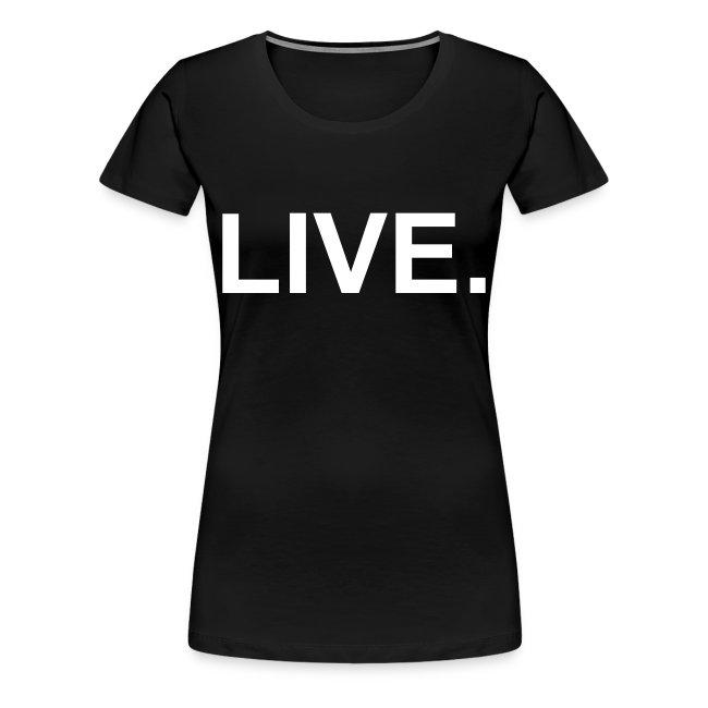 LIVE.