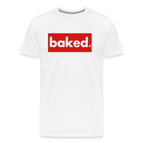 baked. - tee - Men's Premium T-Shirt