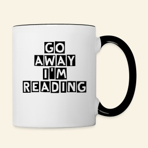 Go Away I'm Reading Mug - Contrast Coffee Mug