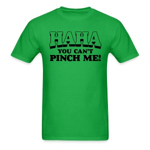 Can't Pinch Me - Men's T-Shirt
