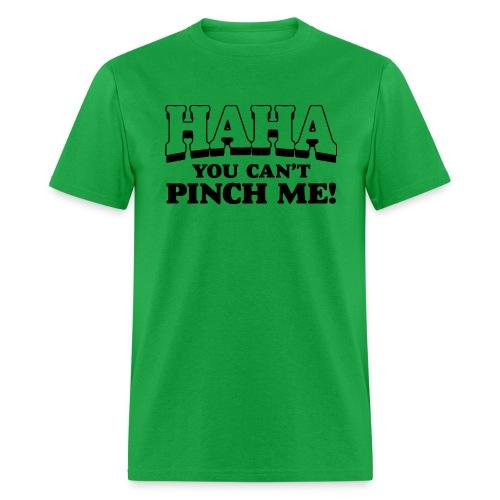 Can't Pinch Me - Men's T-Shirt