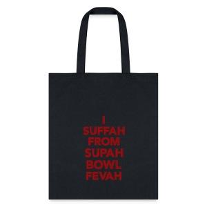 Supah Fevah - Tote Bag