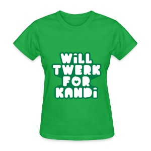 Kandi Twerk Shirt (Green) - Women's T-Shirt