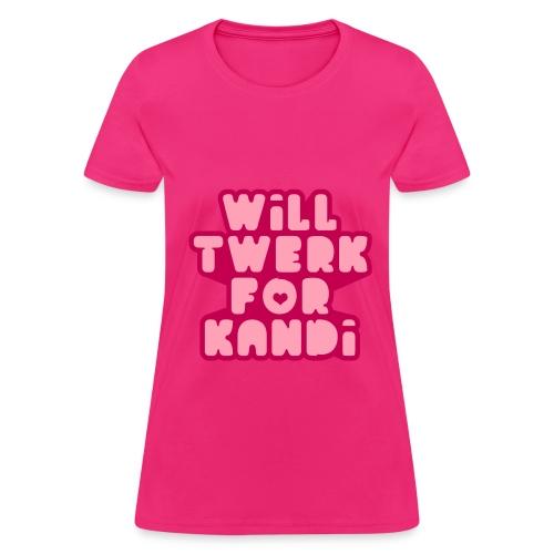 Kandi Twerk Shirt (Pink) - Women's T-Shirt