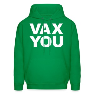 VAX YOU - White - Men's Hoodie