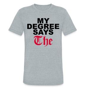THE Tee - Unisex Tri-Blend T-Shirt