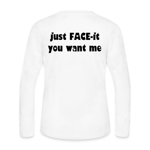 FACE-it Want Me Long Sleeve tee w/ hearts - Women's Long Sleeve Jersey T-Shirt