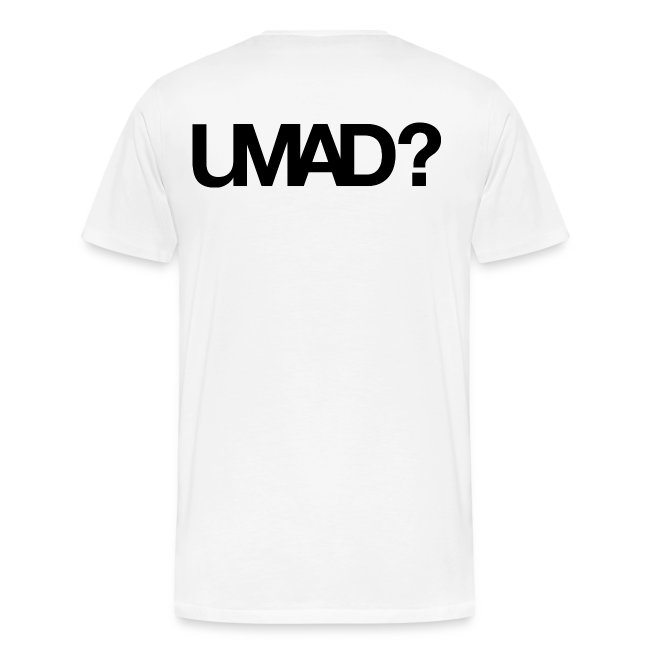 U Mad Bro? (Mens Shirt #4)