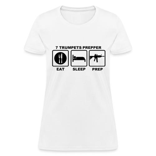 EAT SLEEP PREP (Black print on White) Ladies - Women's T-Shirt