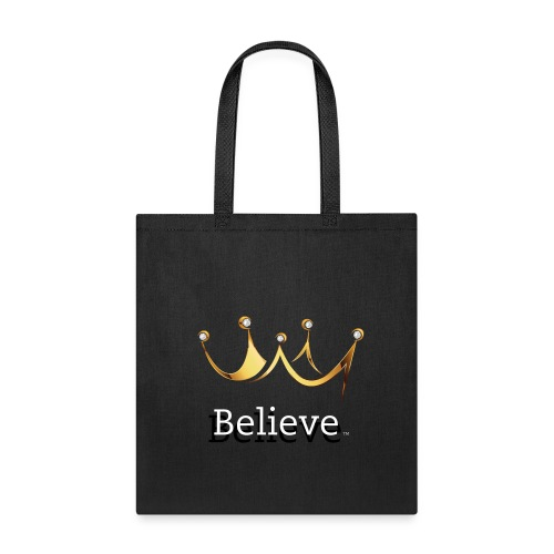 Believe Crown Canvas Tote Bag - Tote Bag