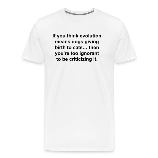 Men's Too Ignorant of Evolution (white lettering)