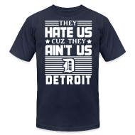 T-Shirts ~ Men's T-Shirt by American Apparel ~ Hate Us Cuz They Ain't Us