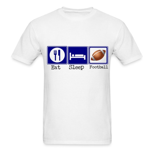 Eat, Sleep, Football - Men's T-Shirt