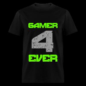 Gamer 4 Ever - Men's T-Shirt