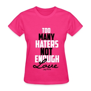 More Love  - Women's T-Shirt