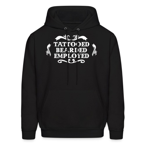 cdab13294db Bearded Tattooed Employed - Men s Hoodie