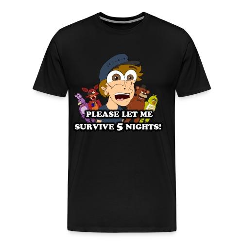 Please Let Me Survive Five Nights Tee - Men's Premium T-Shirt