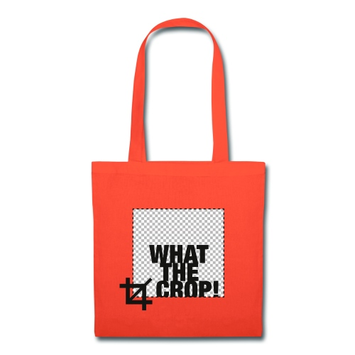 What the Crop! - Tote Bag