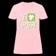 T-Shirts ~ Women's T-Shirt ~ I Love Pittsburgh St. Patrick's T