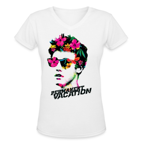 Permanent Vacation  - Women's V-Neck T-Shirt