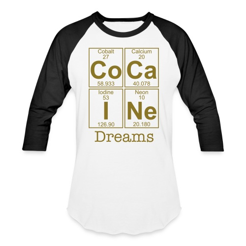 Cocaine dreams - Baseball T-Shirt