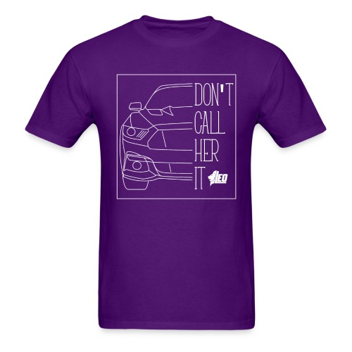 Don't Call Her It [Male] - Men's T-Shirt